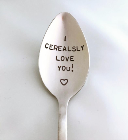 I Cerealsly Love You! - Hand Stamped Spoon-Father's Day Gift - Mother's Day Gift-Boyfriend Gift-Birthday Gift-Anniversary Gift-Best Selling Item-Gift under 50