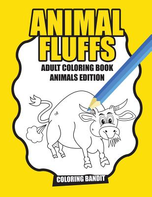 Animal Fluffs: Adult Coloring Book Animals Edition