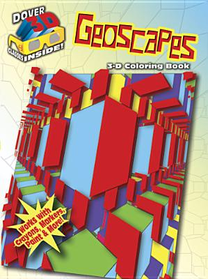 3-D Coloring Book: Geoscapes