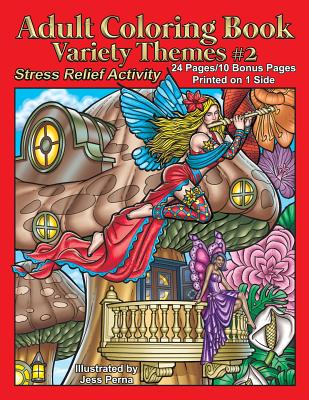 Adult Coloring Book Variety Themes #2: Stress Relief Activity