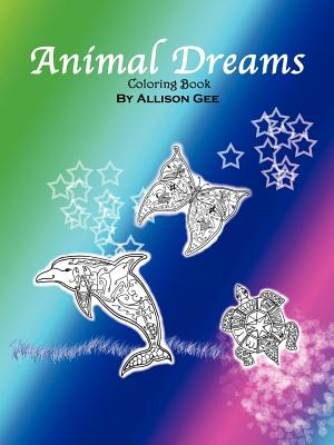 Animal Dreams: Coloring Book