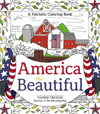 America the Beautiful: A Patriotic Coloring Book