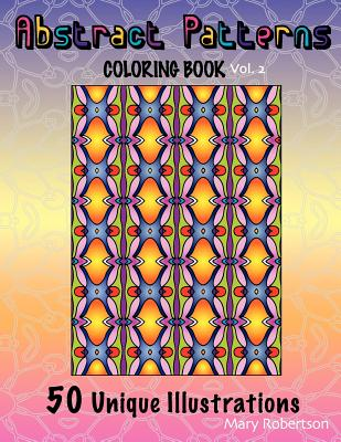 Abstract Patterns Coloring Book: 50 Unique Illustrations