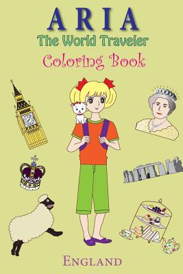 Aria the World Traveler Coloring Book: England