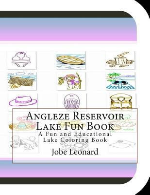 Angleze Reservoir Lake Fun Book: A Fun and Educational Lake Coloring Book