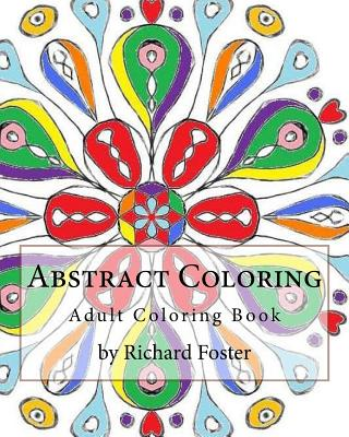 Abstract Coloring: Adult Coloring Book