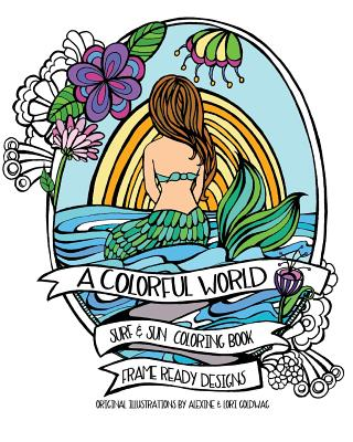 A Colorful World: Adult Coloring Book - Surf & Sun - Beach Designs