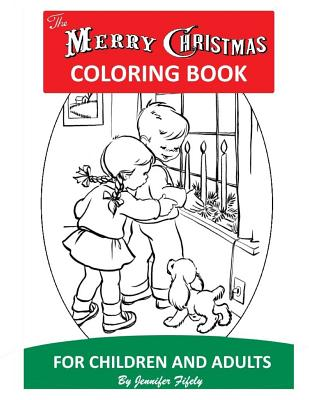 A Merry Christmas Coloring Book for Children and Adults