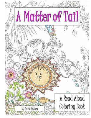 A Matter of Tail: Read Aloud Coloring Book