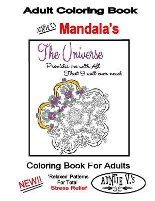 Adult Coloring Book: Auntie V.'s Mandalas