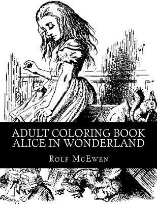 Adult Coloring Book: Alice in Wonderland