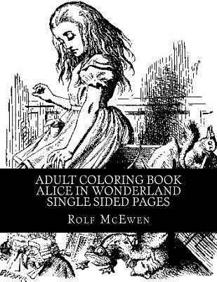 Adult Coloring Book: Alice in Wonderland Single Sided Pages