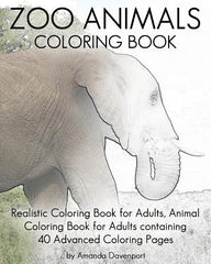 Zoo Animals Coloring Book: Realistic Coloring Book for Adults, Animal Coloring Book for Adults Containing 40 Advanced Coloring Pages