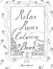 Relax Roses Coloring Book
