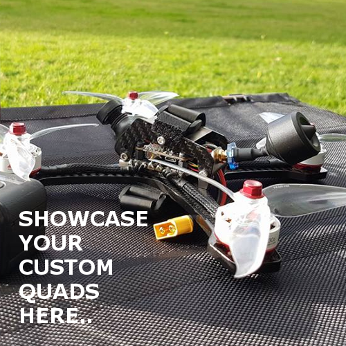 SHOWCASE YOUR CUSTOM QUADS BUILD