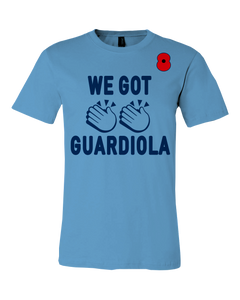 """We've Got Guardiola"" Tee *SOLD OUT*"