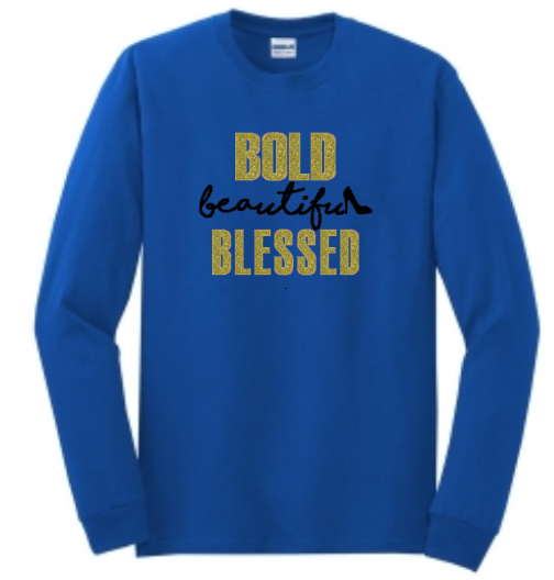 BOLD beautiful BLESSED - Long Sleeve