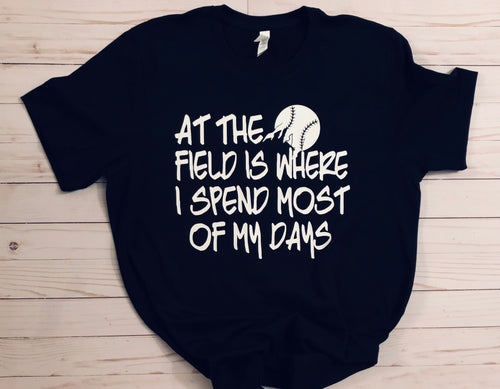 Baseball Parent Tee - At The Field