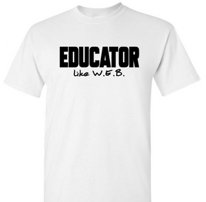 Black History - Educator Like W.E.B.