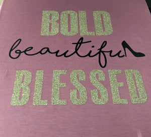 BOLD beautiful BLESSED
