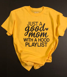 Good Mom - Hood Playlist