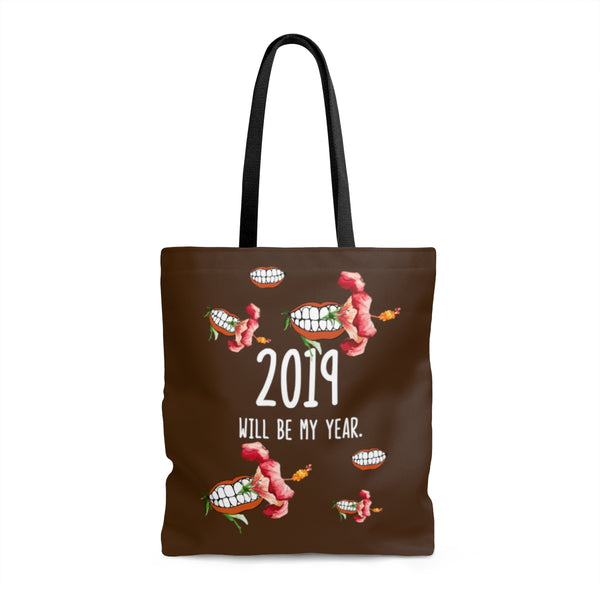 Tote Bag - 2019 is Yours!