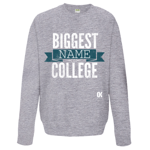 Biggest Name on College Sweatshirt - Oxford Kit