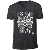 Bridge Thursday Essay Crisis Friday T-Shirt v2 - Oxford Kit