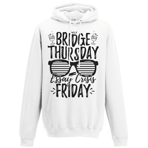 Bridge Thursday essay crisis Friday Hoodie - Oxford Kit