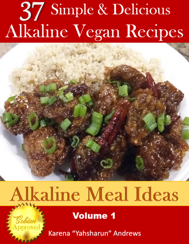 37 Simple & Delicious Alkaline Vegan Recipes by Alkaline Meal Ideas - Volume 1 (eBook) - All Naturell Healing