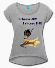 """I choose joy, I choose life"" Tshirt with rolled up sleeves"