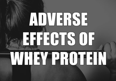 Adverse Effects and Whey Protein