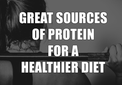 Great Sources of Protein for a Healthier Diet