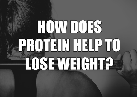 How Does Protein Help to Lose Weight?