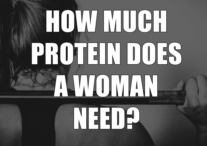 How Much protein Does a Woman Need?