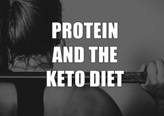 Protein and the Keto Diet
