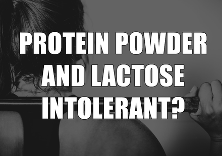 Can I Use Protein Powder if I'm Lactose Intolerant?