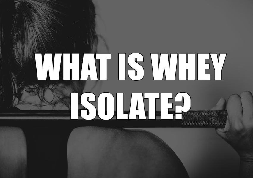 What is Whey Isolate Protein?