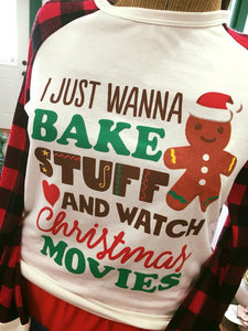 Long Sleeve Bake Stuff & Watch Christmas Movies Top