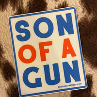 Son Of A Gun Southern Sayings Sticker