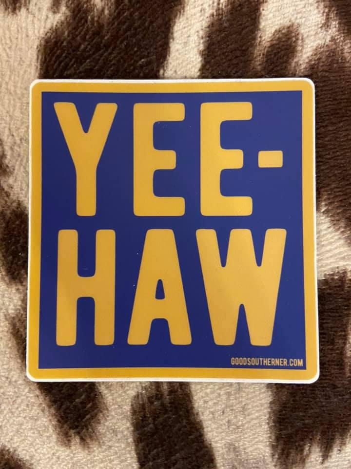 Yeehaw Southern Sayings Sticker