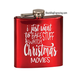 Bake and Christmas Movies Holiday Engraved Flask - Black Dog Engraving