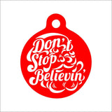 Don't Stop Believin' Santa Claus Pet Tag - Black Dog Engraving