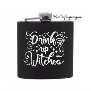 Drink Up Witches Cocktail Halloween Flask - Black Dog Engraving