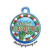 Kinda' Naughty Christmas Holiday Engraved Pet ID Tag - Black Dog Engraving
