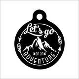 Let's Go On An Adventure Dog Tag