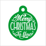 Merry Christmas To You Dog Tag