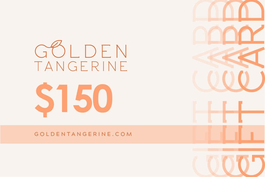 $150 Gift Card - Golden Tangerine