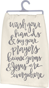 Tea Towel- Wash Your Hands Say Your Prayers