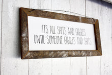 "Farmhouse Sign ""Sh*ts & Giggles"""